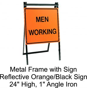Men working sign and frame