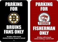 Parking for Bruins Fans, Fisherman Only signs